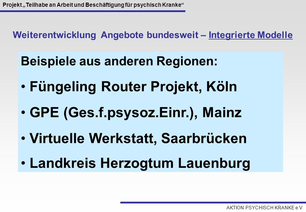Füngeling Router Projekt, Köln GPE (Ges.f.psysoz.Einr.), Mainz