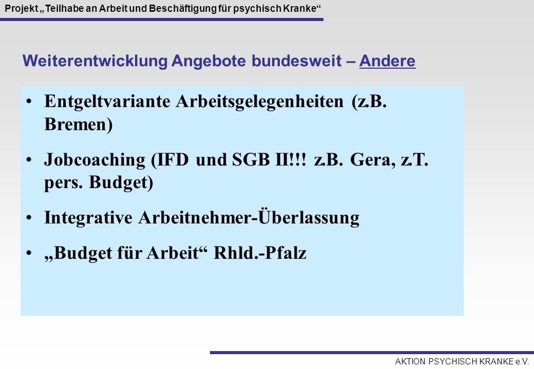Entgeltvariante Arbeitsgelegenheiten (z.B. Bremen)