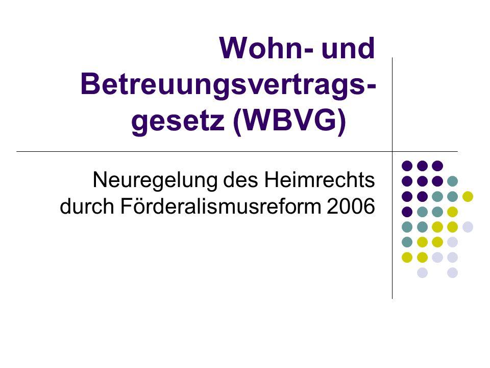 Wohn- und Betreuungsvertrags-gesetz (WBVG)