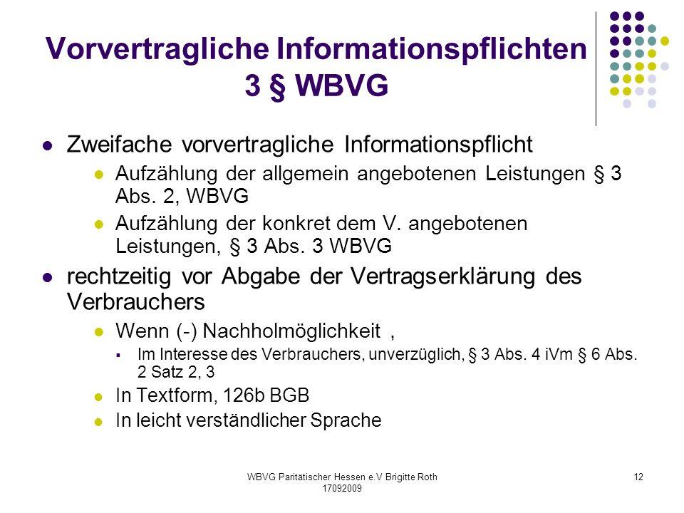 Vorvertragliche Informationspflichten 3 § WBVG