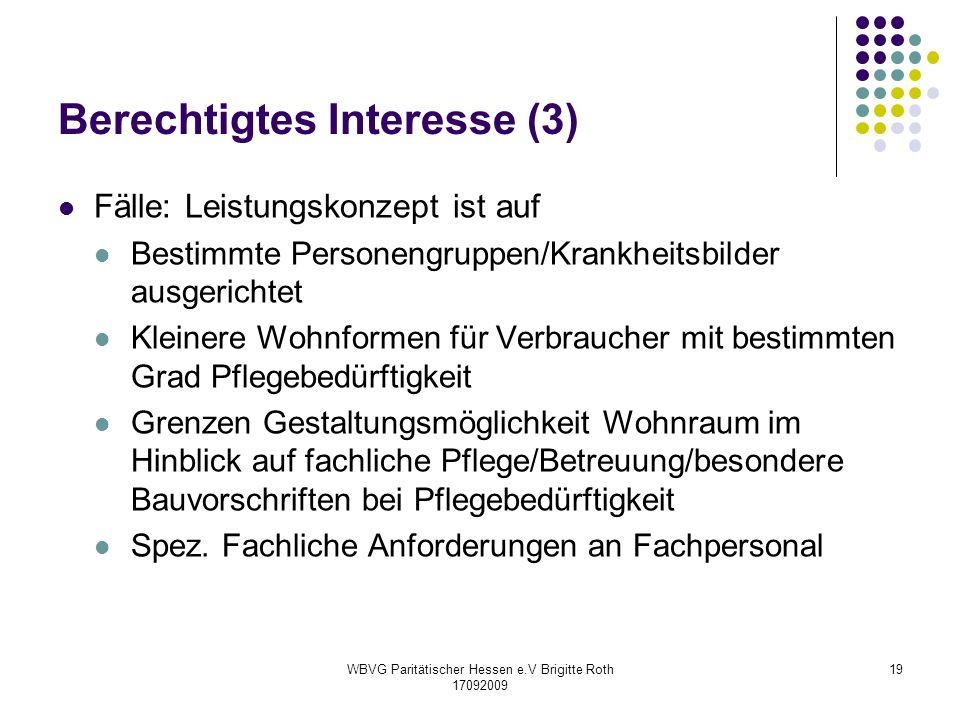 Berechtigtes Interesse (3)