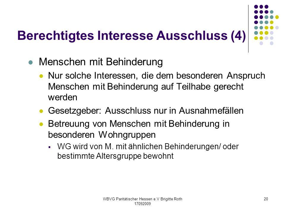 Berechtigtes Interesse Ausschluss (4)