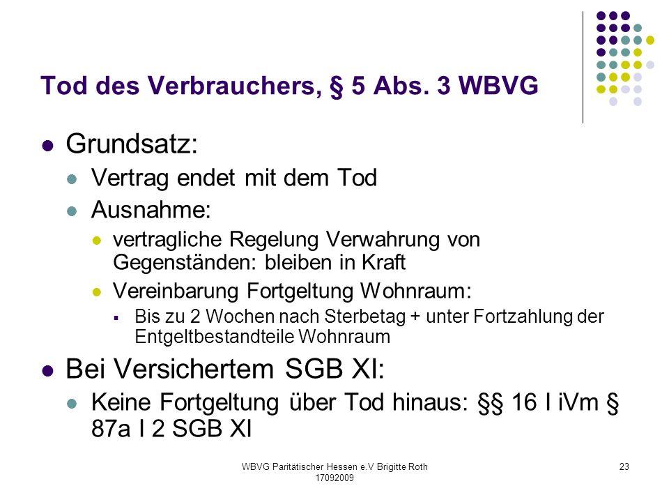 Tod des Verbrauchers, § 5 Abs. 3 WBVG