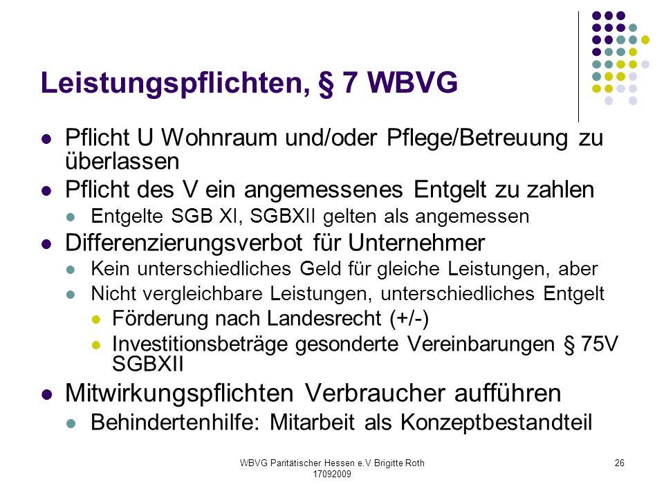 Leistungspflichten, § 7 WBVG