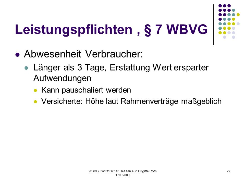 Leistungspflichten , § 7 WBVG