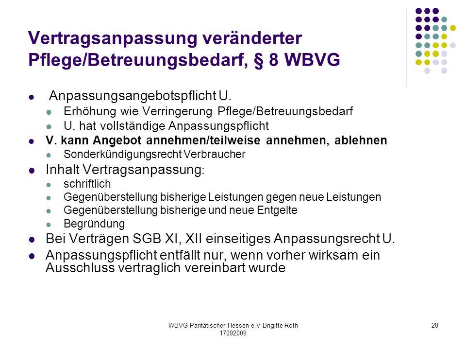Vertragsanpassung veränderter Pflege/Betreuungsbedarf, § 8 WBVG