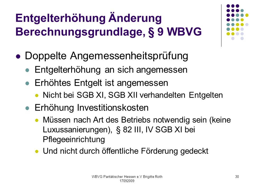 Entgelterhöhung Änderung Berechnungsgrundlage, § 9 WBVG