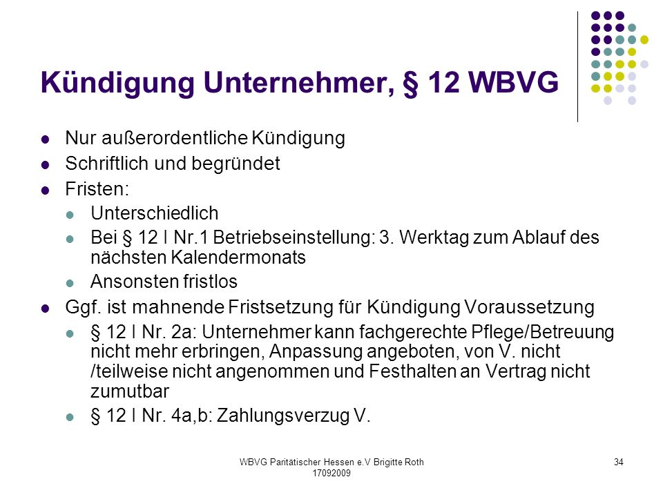 Kündigung Unternehmer, § 12 WBVG