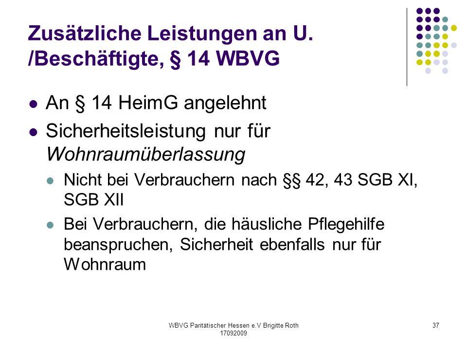 Zusätzliche Leistungen an U. /Beschäftigte, § 14 WBVG