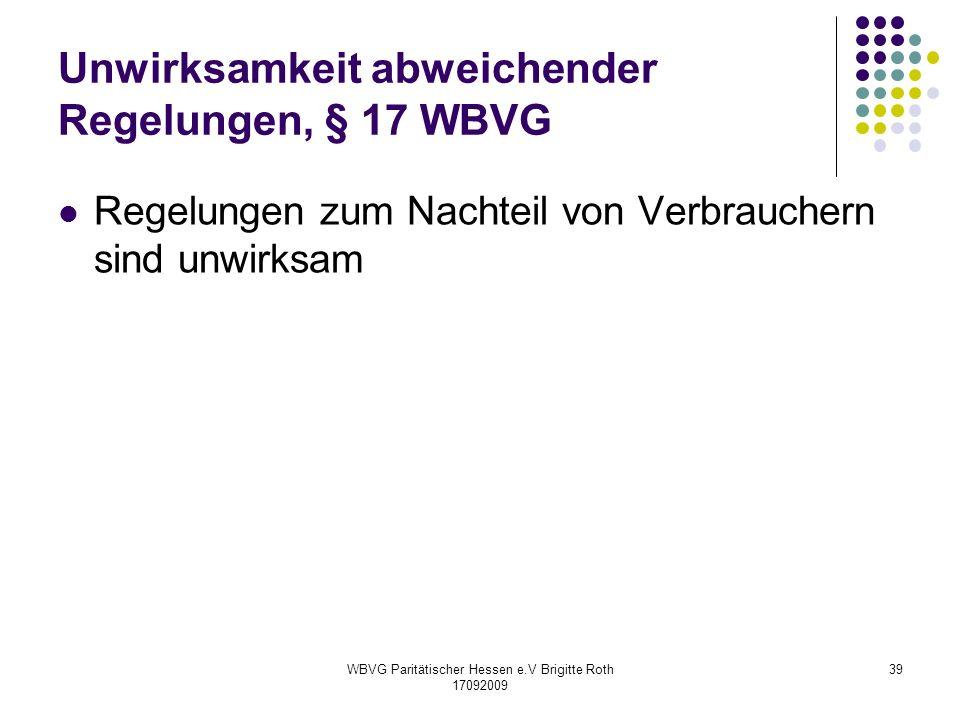 Unwirksamkeit abweichender Regelungen, § 17 WBVG