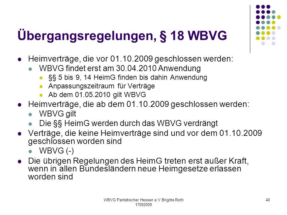 Übergangsregelungen, § 18 WBVG
