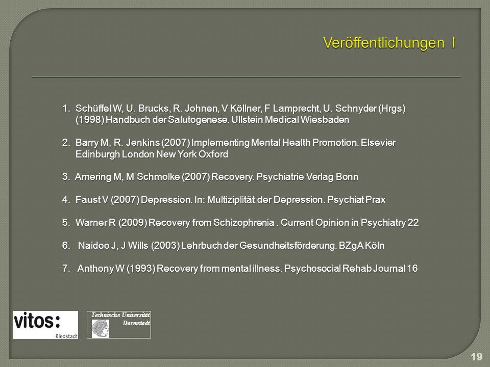 Veröffentlichungen I 1. Schüffel W, U. Brucks, R. Johnen, V Köllner, F Lamprecht, U. Schnyder (Hrgs)