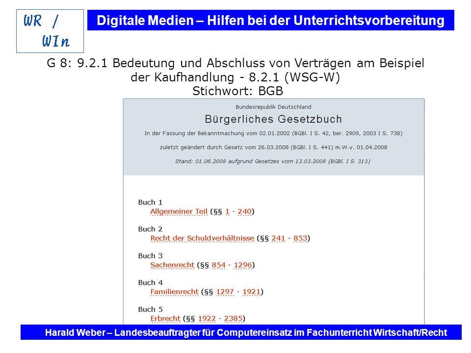 G 8: 9.2.1 Bedeutung und Abschluss von Verträgen am Beispiel der Kaufhandlung - 8.2.1 (WSG-W) Stichwort: BGB