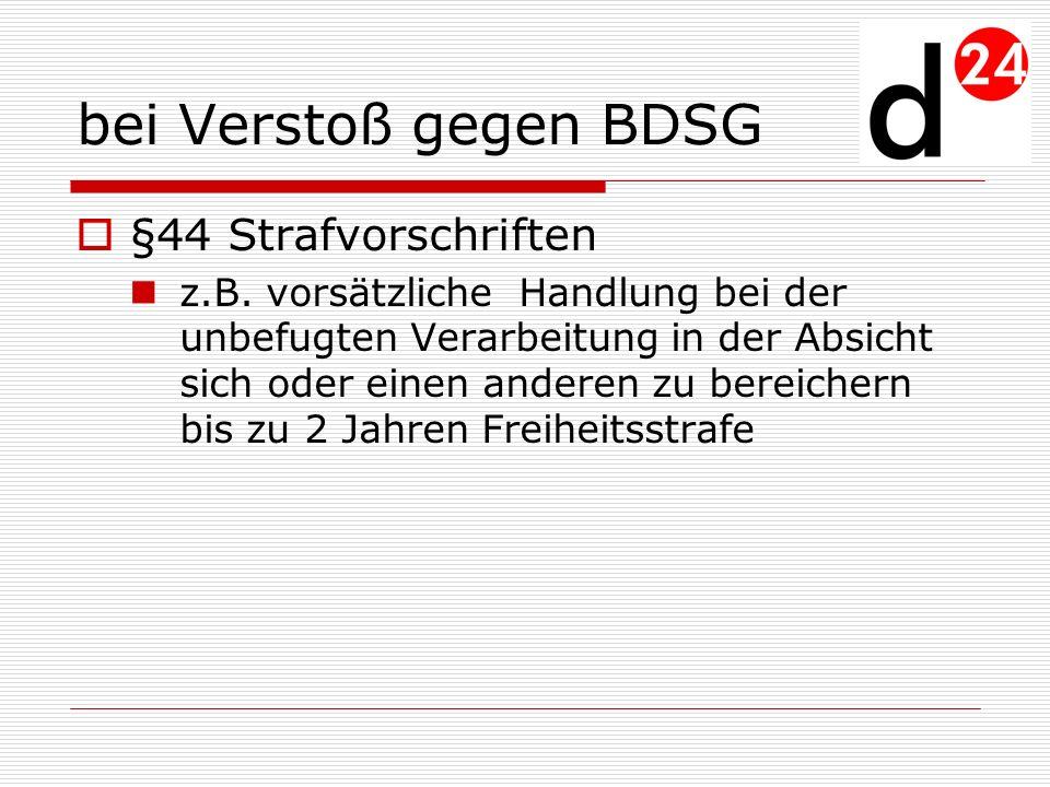 bei Verstoß gegen BDSG §44 Strafvorschriften