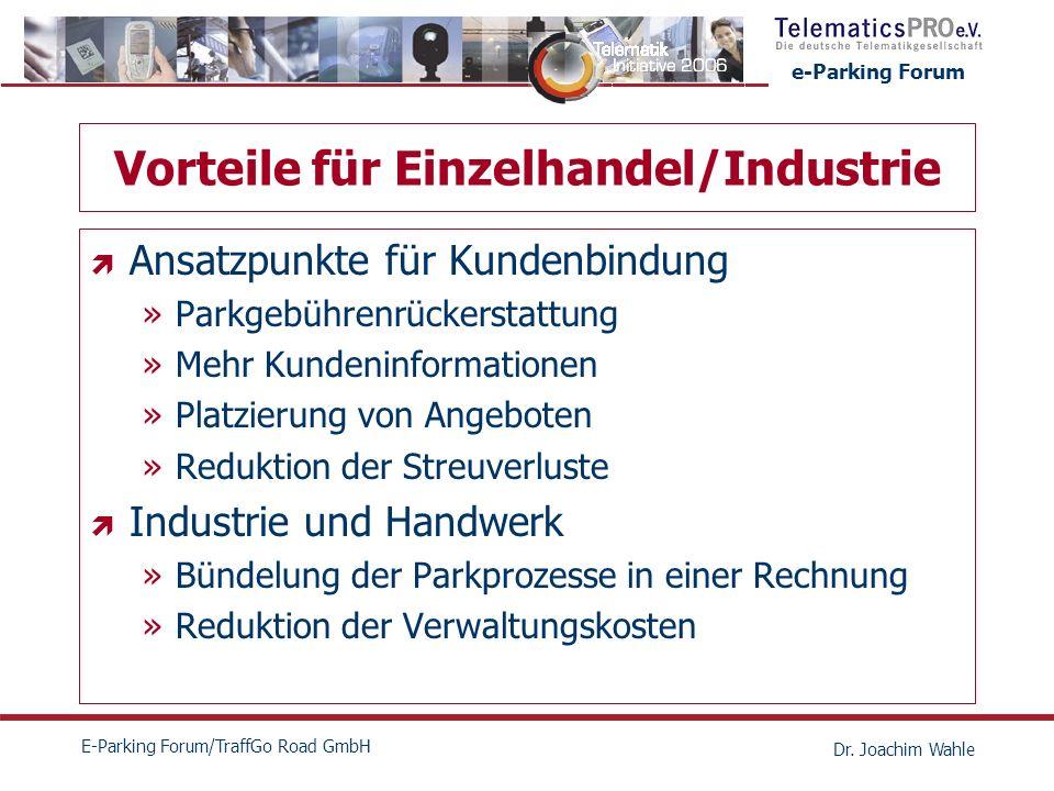 Vorteile für Einzelhandel/Industrie