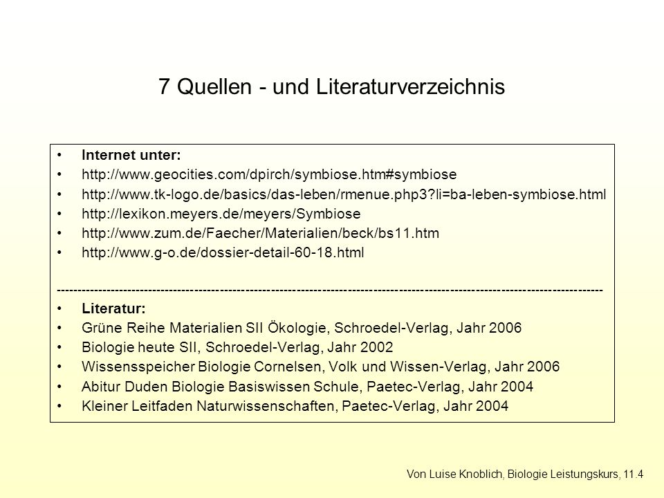 7 Quellen - und Literaturverzeichnis
