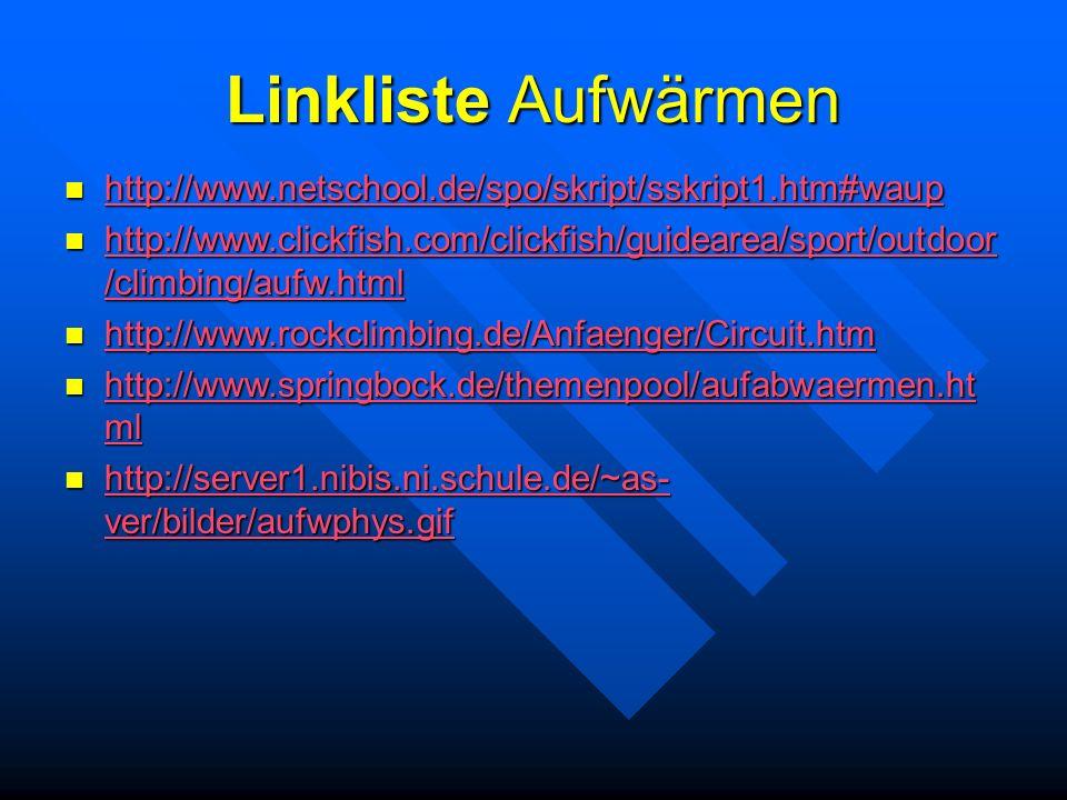 Linkliste Aufwärmen http://www.netschool.de/spo/skript/sskript1.htm#waup.