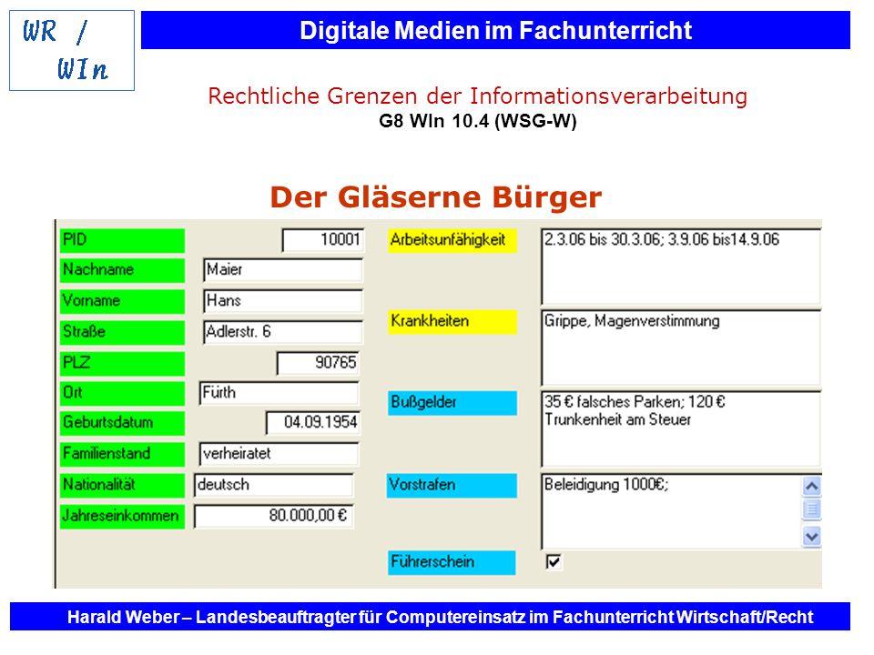 Rechtliche Grenzen der Informationsverarbeitung G8 WIn 10.4 (WSG-W)
