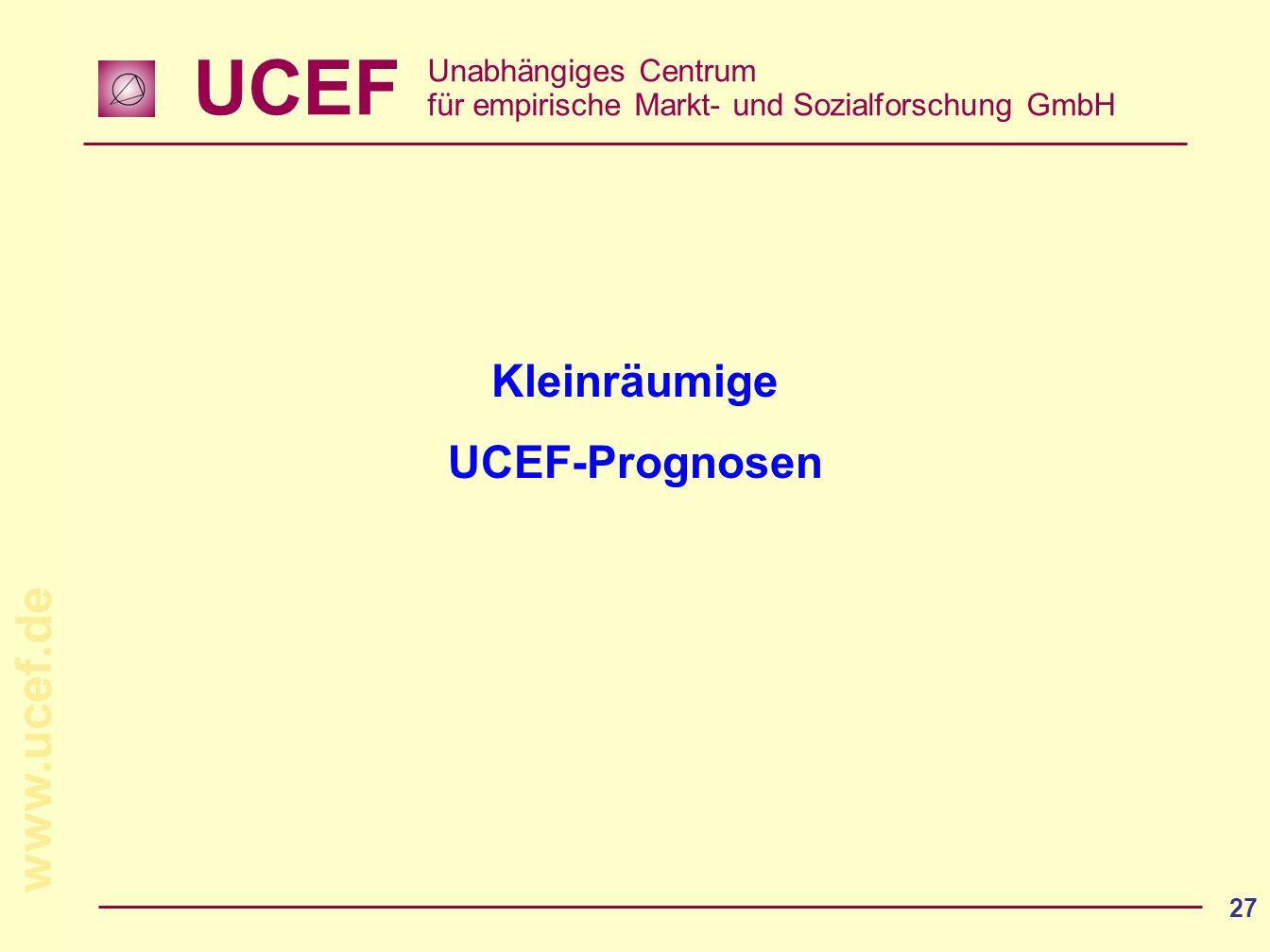 Kleinräumige UCEF-Prognosen