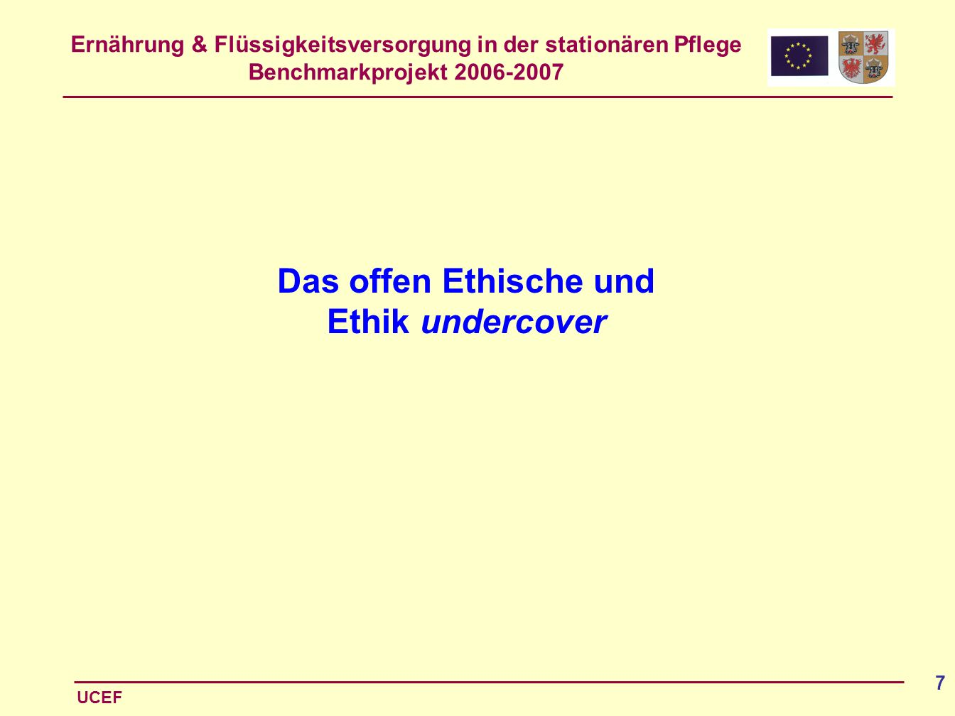 Das offen Ethische und Ethik undercover