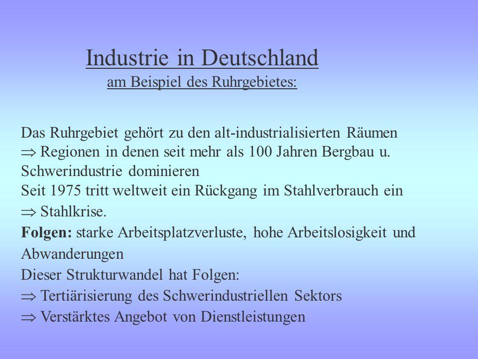 Industrie in Deutschland am Beispiel des Ruhrgebietes: