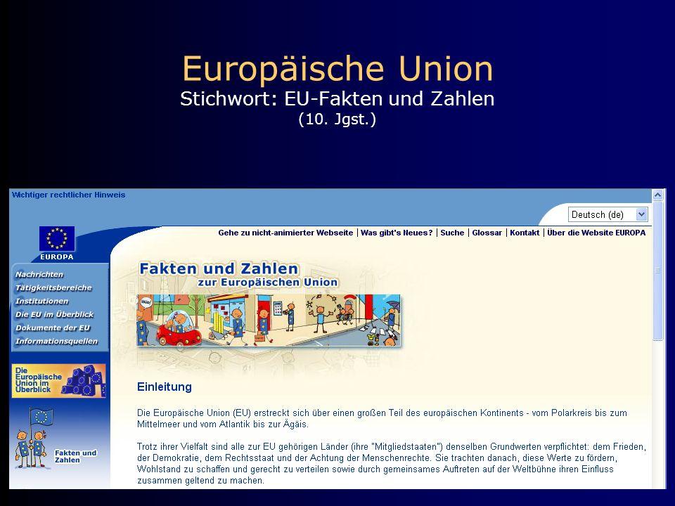 Europäische Union Stichwort: EU-Fakten und Zahlen (10. Jgst.)