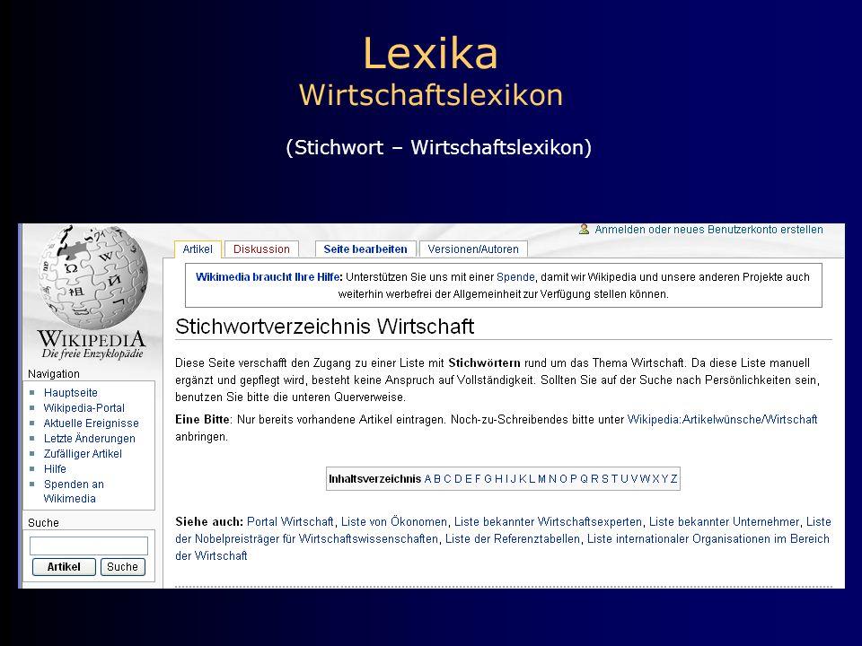 Lexika Wirtschaftslexikon (Stichwort – Wirtschaftslexikon)