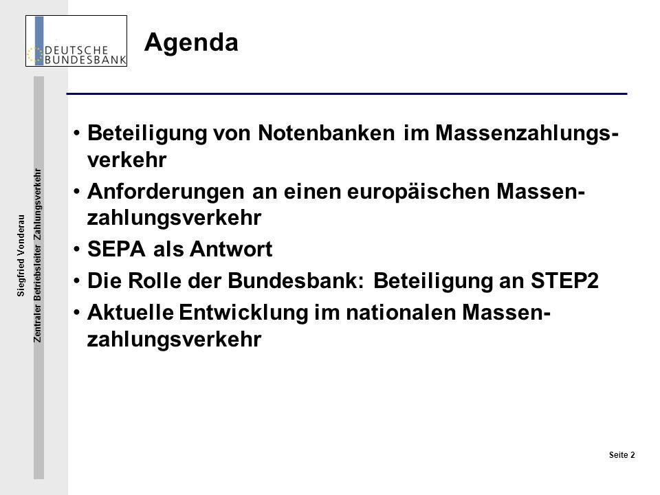 Agenda Beteiligung von Notenbanken im Massenzahlungs-verkehr