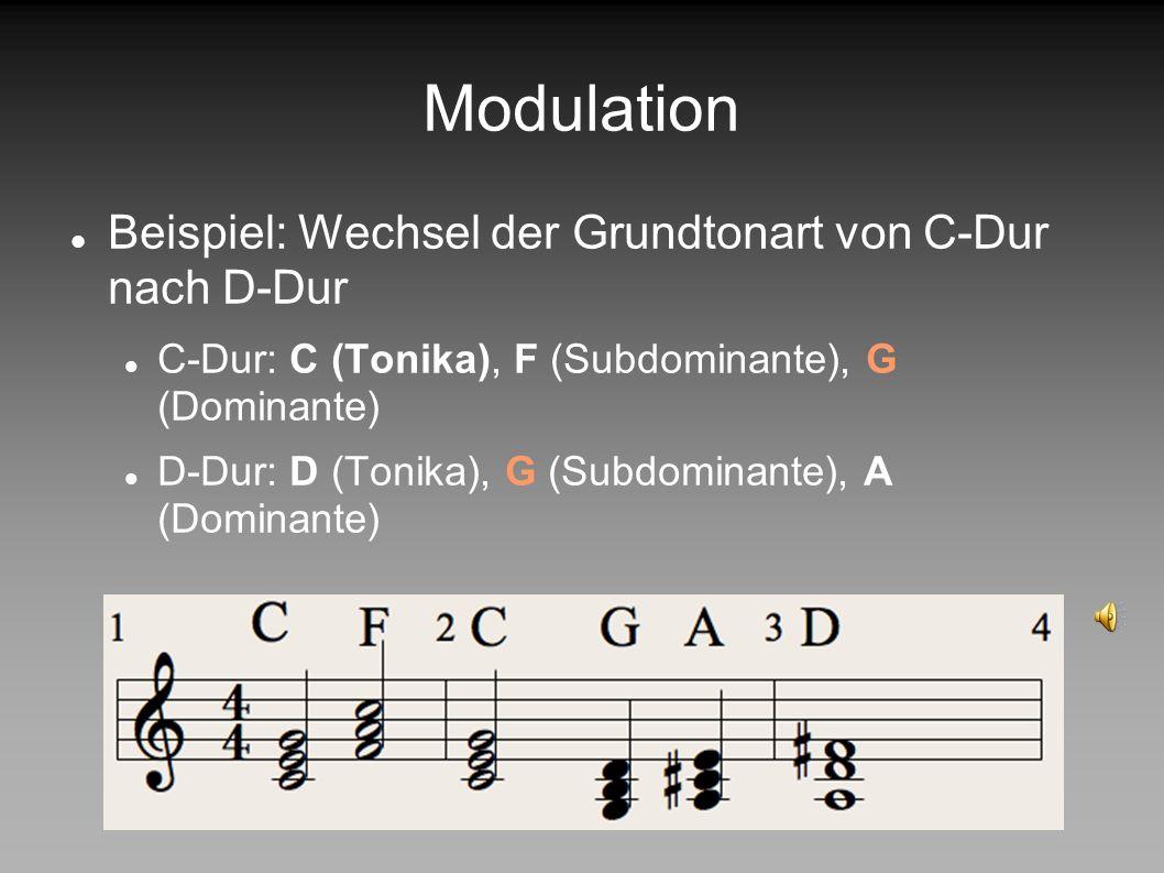 Modulation Beispiel: Wechsel der Grundtonart von C-Dur nach D-Dur