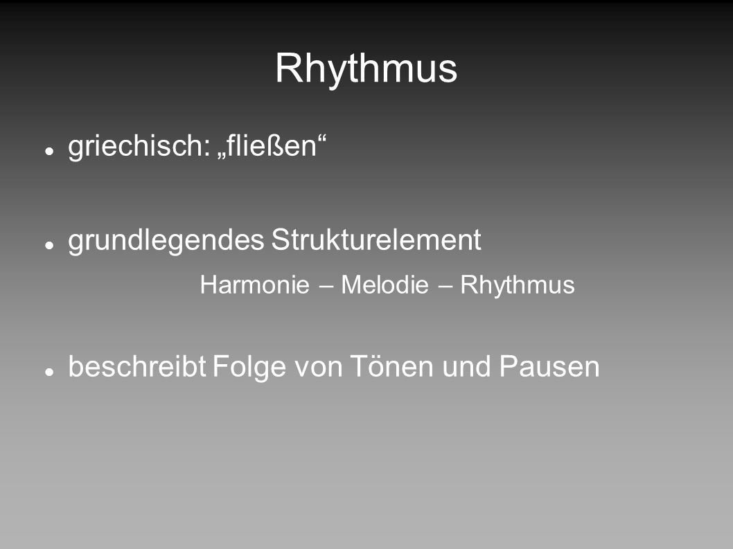 Harmonie – Melodie – Rhythmus