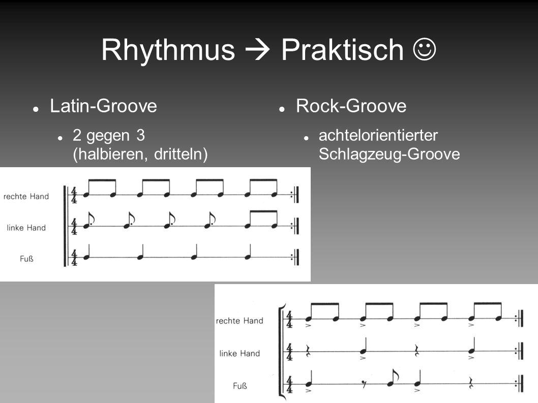 Rhythmus  Praktisch  Latin-Groove Rock-Groove