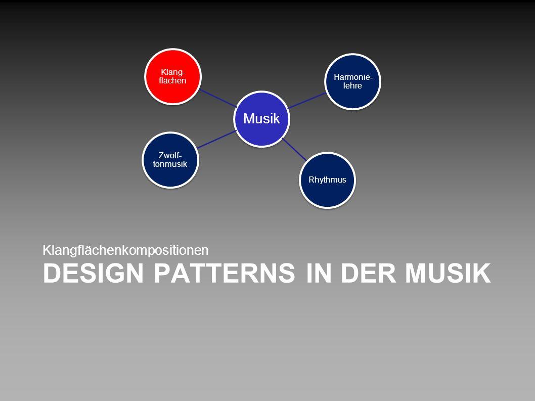 Design Patterns in der Musik
