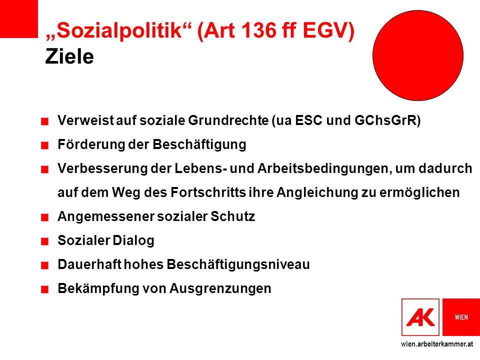 """""""Sozialpolitik (Art 136 ff EGV) Ziele"""