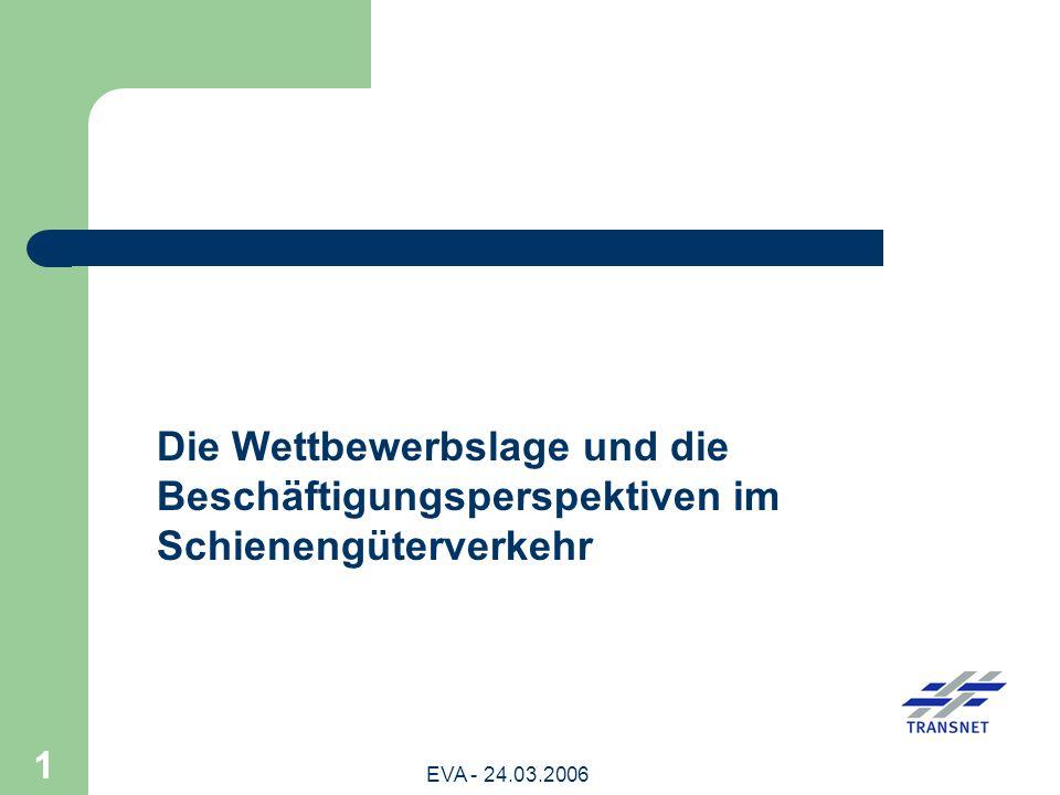 Die Wettbewerbslage und die Beschäftigungsperspektiven im Schienengüterverkehr
