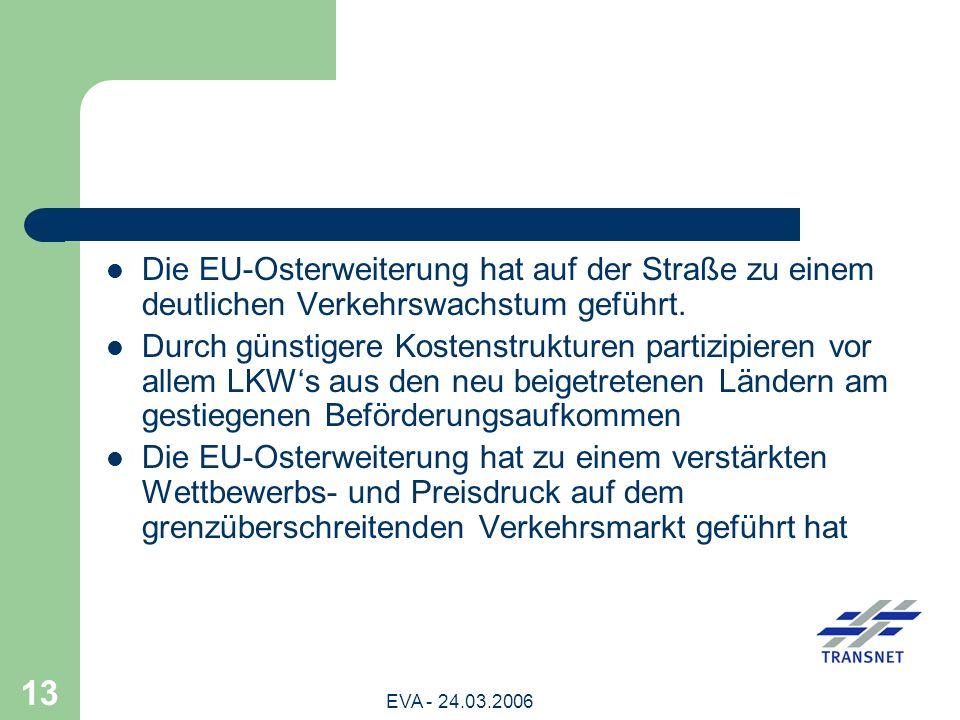 Die EU-Osterweiterung hat auf der Straße zu einem deutlichen Verkehrswachstum geführt.