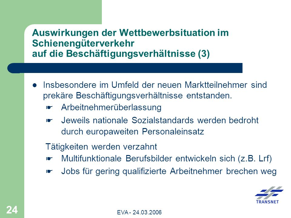 Auswirkungen der Wettbewerbsituation im Schienengüterverkehr auf die Beschäftigungsverhältnisse (3)