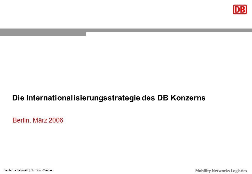 Die Internationalisierungsstrategie des DB Konzerns