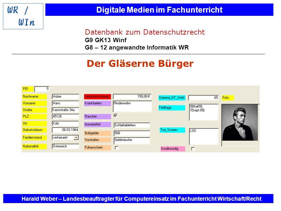 Der Gläserne Bürger Datenbank zum Datenschutzrecht G9 GK13 Winf