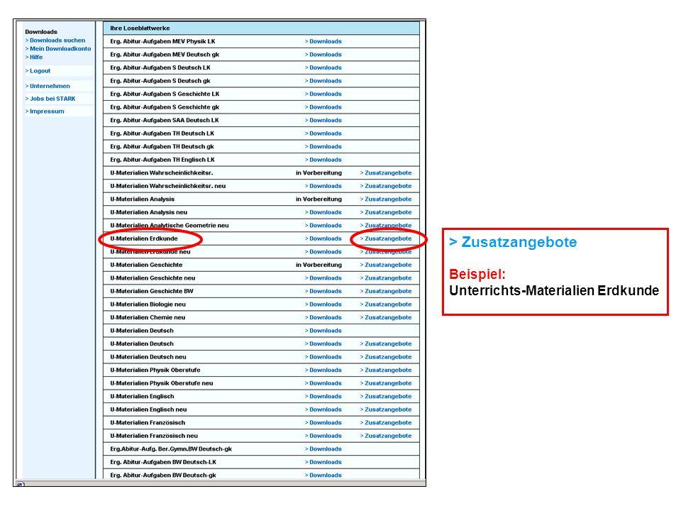 > Zusatzangebote Beispiel: Unterrichts-Materialien Erdkunde