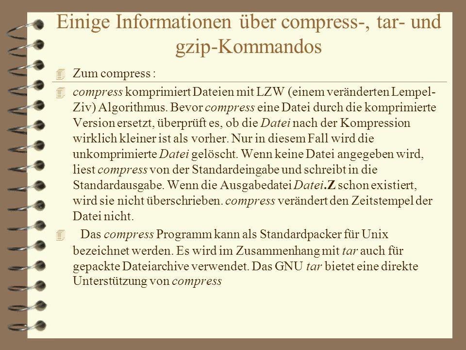 Einige Informationen über compress-, tar- und gzip-Kommandos