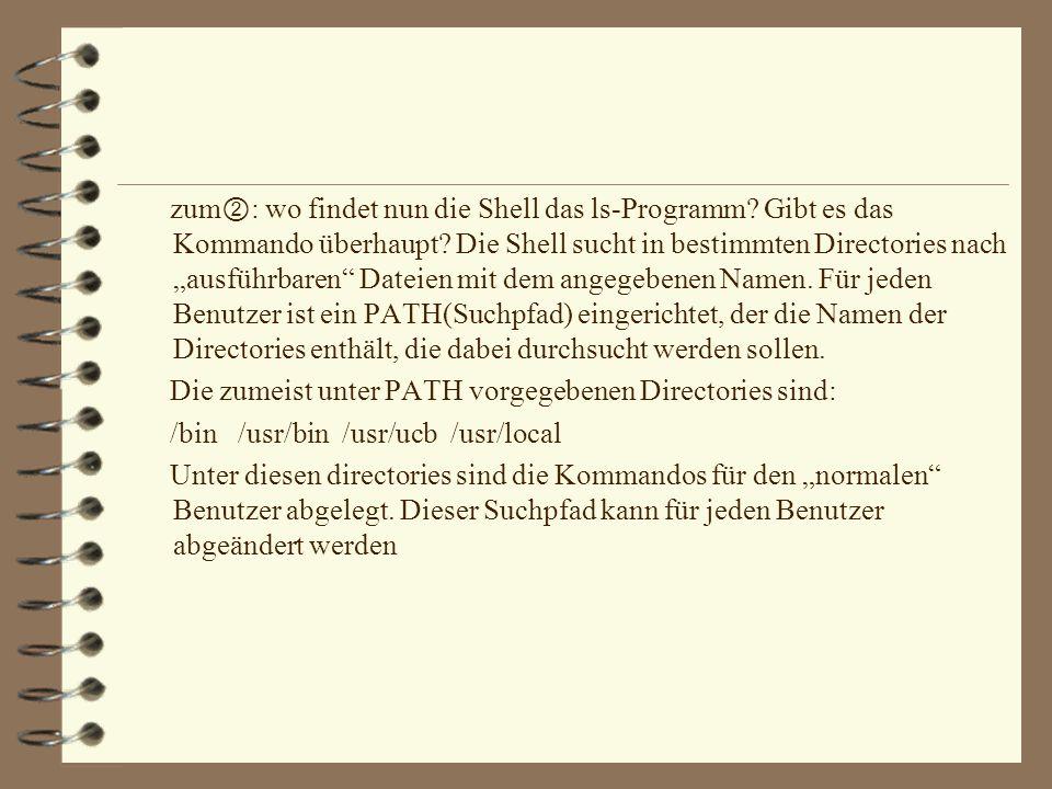 zum②: wo findet nun die Shell das ls-Programm