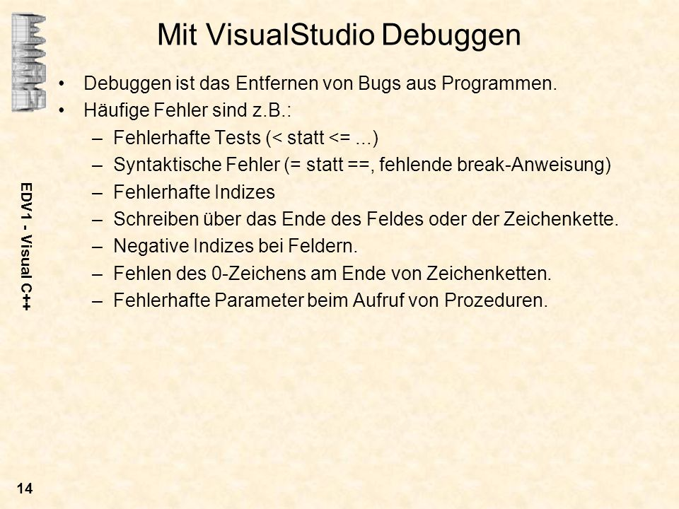 Mit VisualStudio Debuggen