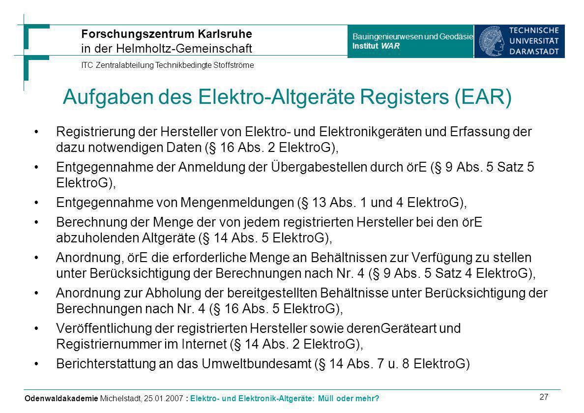 Aufgaben des Elektro-Altgeräte Registers (EAR)