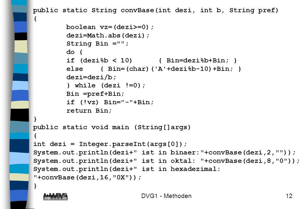 public static String convBase(int dezi, int b, String pref) {