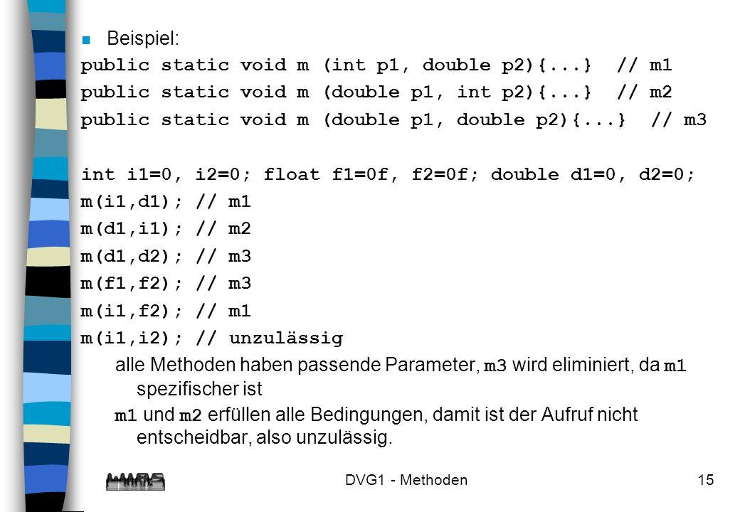public static void m (int p1, double p2){...} // m1