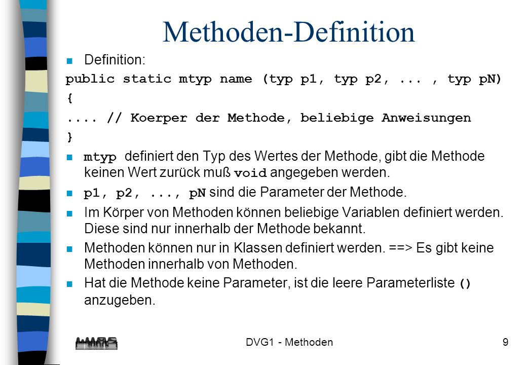 Methoden-Definition Definition:
