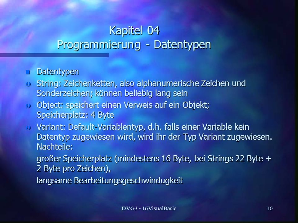 Kapitel 04 Programmierung - Datentypen