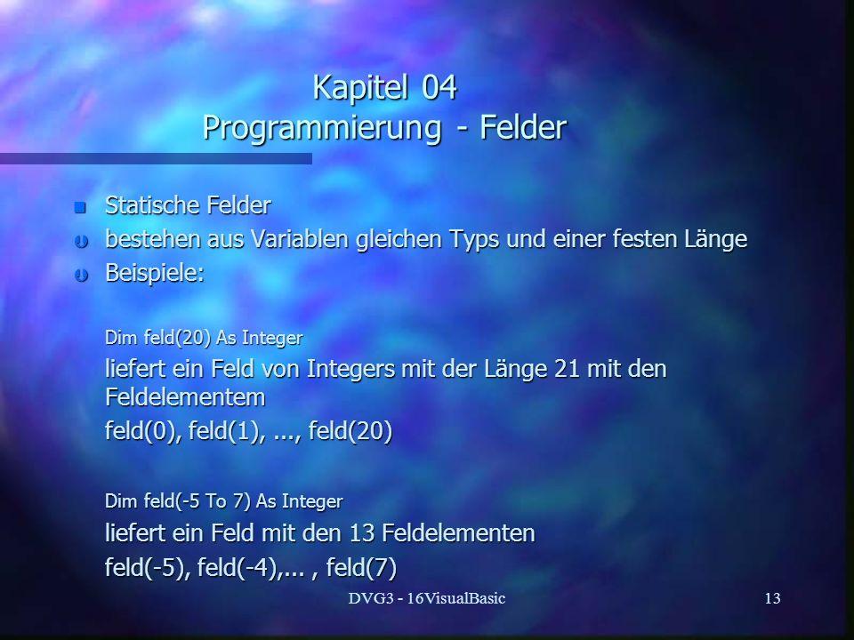 Kapitel 04 Programmierung - Felder