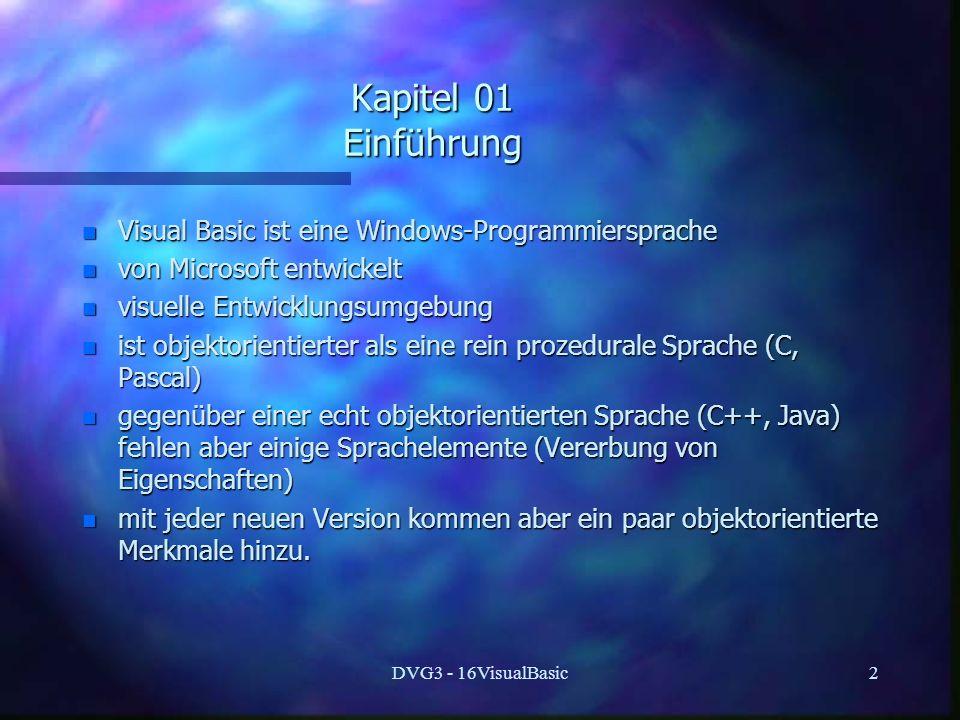 Kapitel 01 Einführung Visual Basic ist eine Windows-Programmiersprache