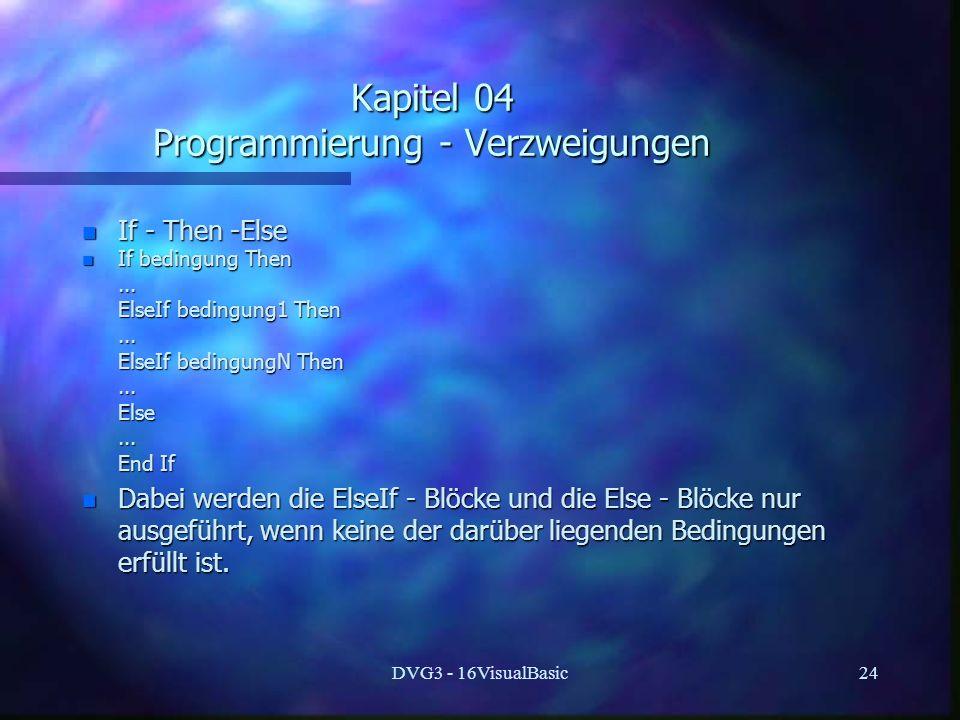 Kapitel 04 Programmierung - Verzweigungen
